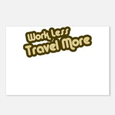 Work Less Travel More Postcards (Package of 8)