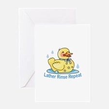 LATHER RINSE REPEAT Greeting Cards