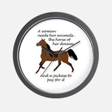 A WOMAN NEEDS TWO ANIMALS Wall Clock