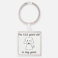 16 dog years 6 - 2 Keychains