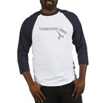 Vasectomy Vasectomized Baseball Jersey