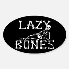 Lazy Bones Bumper Stickers