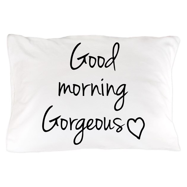 Good Morning My Love Black And White : Good morning my love pillow case by your tshirt