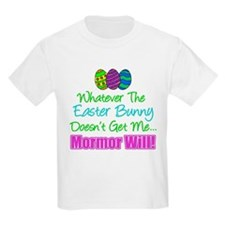 Easter Bunny Doesn't Mormor Will T-Shirt