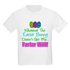 Easter Bunny Doesn't Farfar Will T-Shirt