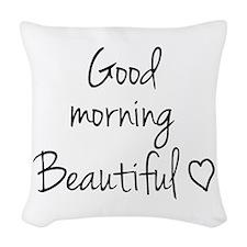 Good morning my love Woven Throw Pillow