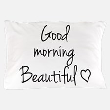 Good morning my love Pillow Case