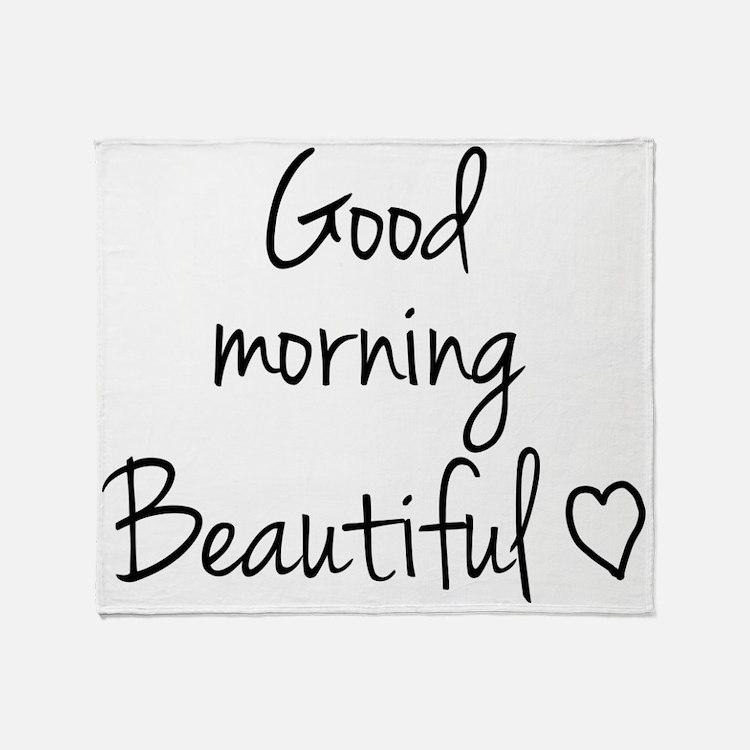 Good morning my love Throw Blanket