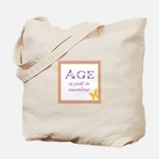 AGE IS Tote Bag