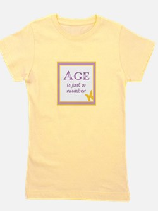 AGE IS Girl's Tee