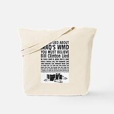 If Bush Lied Tote Bag