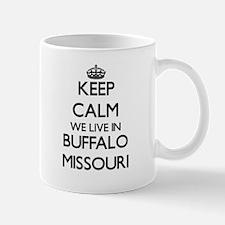 Keep calm we live in Buffalo Missouri Mugs