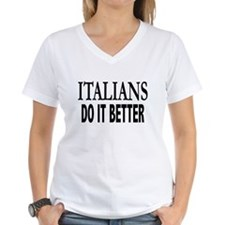 Italians Do It Better Shirt
