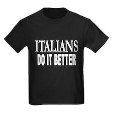 Italians Do It Better T