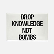 """Drop Knowledge Not Bombs"" Rectangle Magnet"
