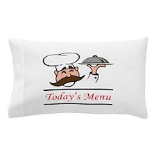 TODAYS MENU Pillow Case