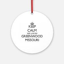 Keep calm we live in Greenwood Mi Ornament (Round)