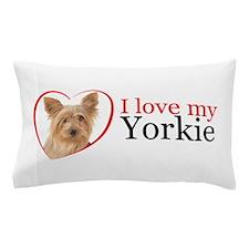 Love My Yorkie Pillow Case