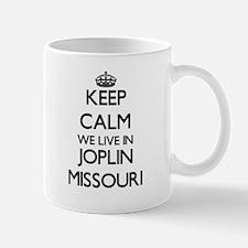 Keep calm we live in Joplin Missouri Mugs