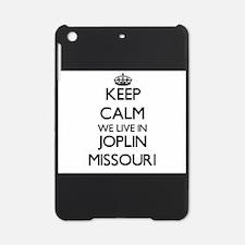 Keep calm we live in Joplin Missour iPad Mini Case