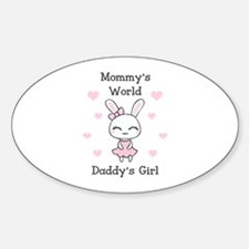 MOMMYS WORLS DADDYS GIRL Decal