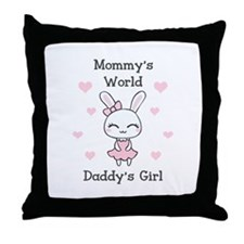 MOMMYS WORLS DADDYS GIRL Throw Pillow