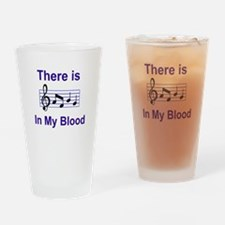 There is music in my blood Drinking Glass