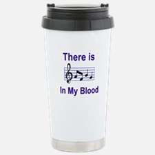 There is music in my blood Travel Mug