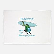RUNWAYS ARE FOR BEAUTY QUEENS 5'x7'Area Rug