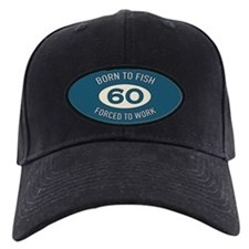60th Birthday Fishing Baseball Hat
