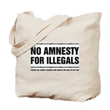 No Amnesty for Illegals Tote Bag
