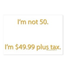 I'm not 50. I'm $49.99 plus Postcards (Package o