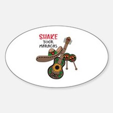 SHAKE YOUR MARACAS Decal