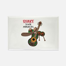 SHAKE YOUR MARACAS Magnets