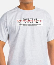 Anti Affirmative Action T-Shirt