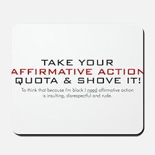 Anti Affirmative Action Mousepad