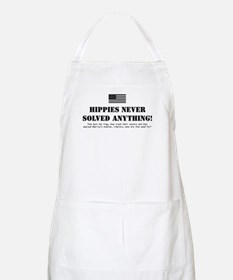 Hippies Never Solved Anything BBQ Apron