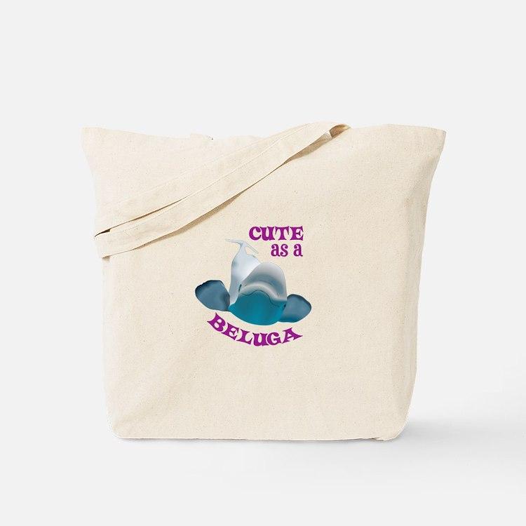 CUTE AS A BELUGA Tote Bag