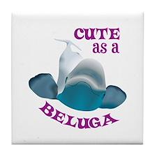 CUTE AS A BELUGA Tile Coaster