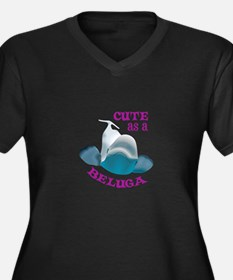 CUTE AS A BELUGA Plus Size T-Shirt