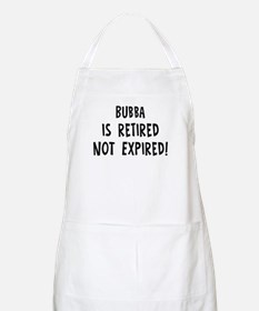 Bubba: retired not expired BBQ Apron