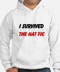 I Survived The Hat Fic Hoodie