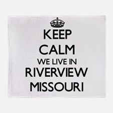 Keep calm we live in Riverview Misso Throw Blanket