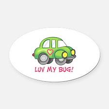 LUV MY BUG Oval Car Magnet