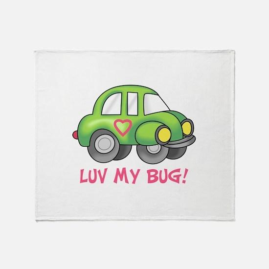 LUV MY BUG Throw Blanket