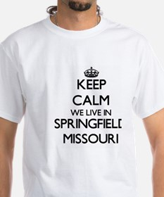 Keep calm we live in Springfield Missouri T-Shirt