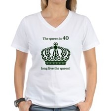 The queen is 40 long live t Shirt