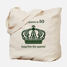 The queen is 50 long live the queen! Tote Bag
