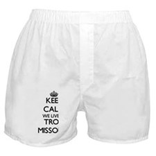 Keep calm we live in Troy Missouri Boxer Shorts