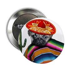 """Mexican pug dog 2.25"""" Button"""